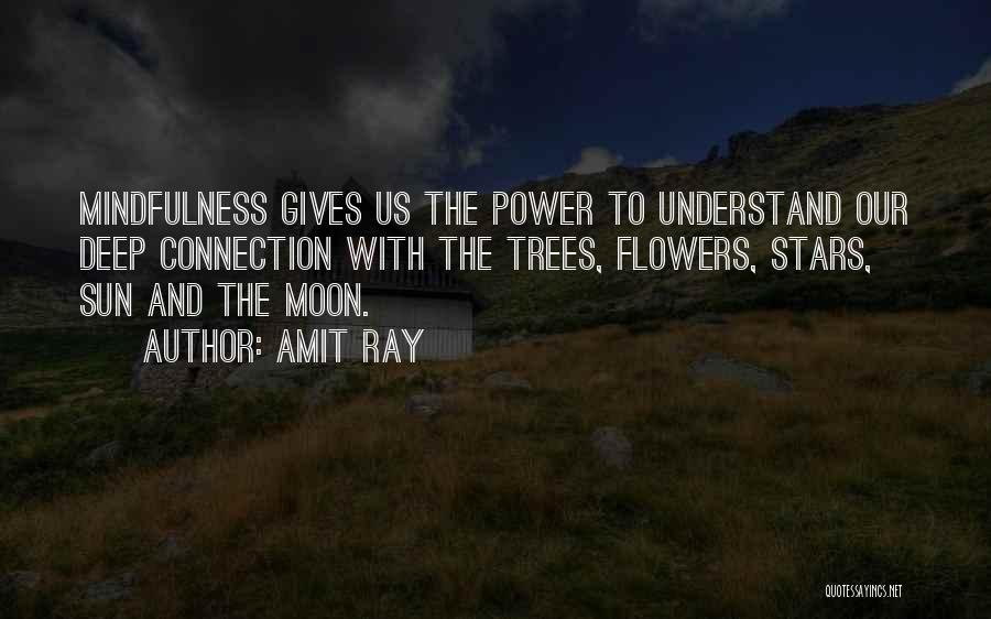 Earth And Moon Quotes By Amit Ray