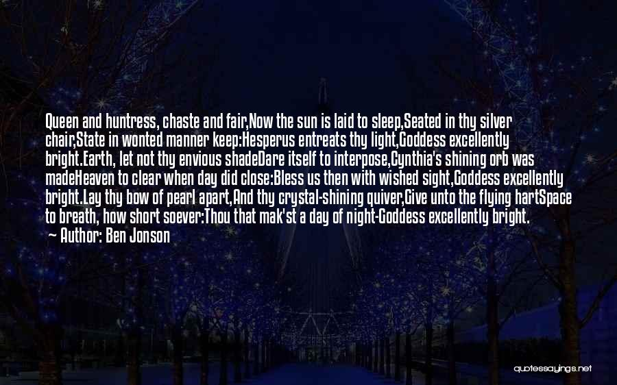 Earth And Moon Quotes By Ben Jonson