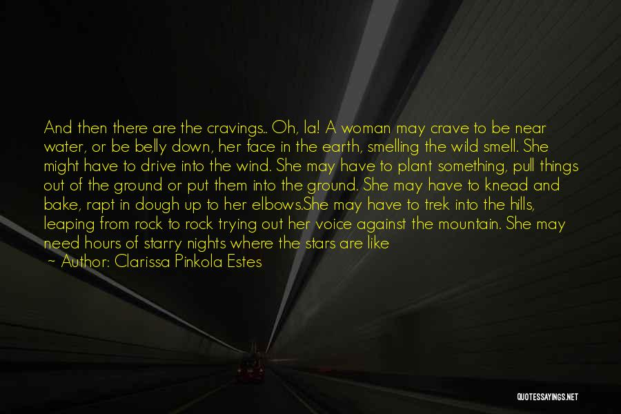 Earth And Moon Quotes By Clarissa Pinkola Estes