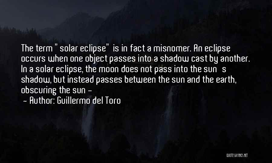 Earth And Moon Quotes By Guillermo Del Toro