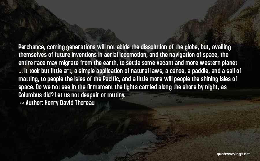 Earth And Moon Quotes By Henry David Thoreau