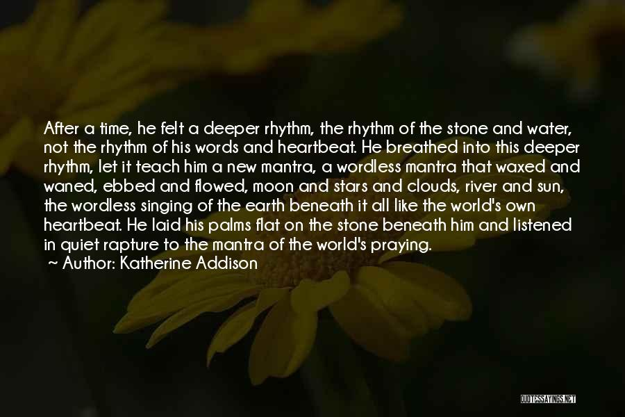 Earth And Moon Quotes By Katherine Addison