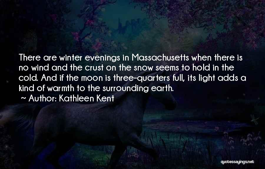 Earth And Moon Quotes By Kathleen Kent