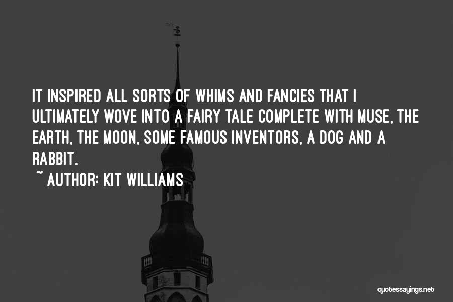 Earth And Moon Quotes By Kit Williams