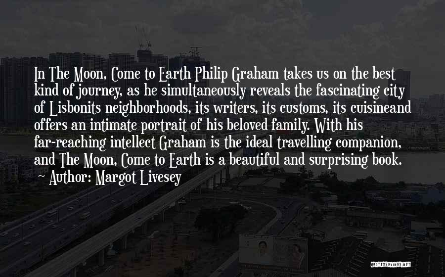 Earth And Moon Quotes By Margot Livesey