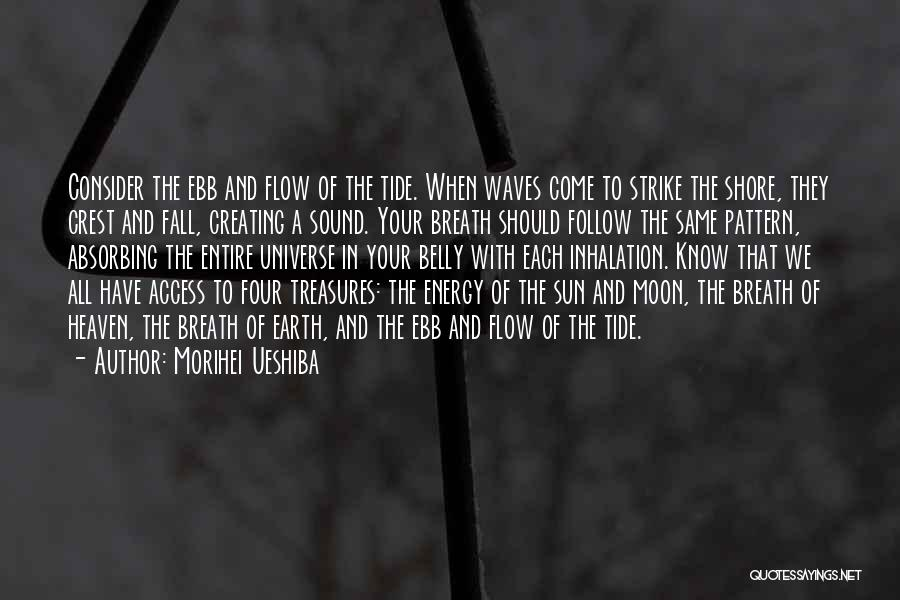 Earth And Moon Quotes By Morihei Ueshiba