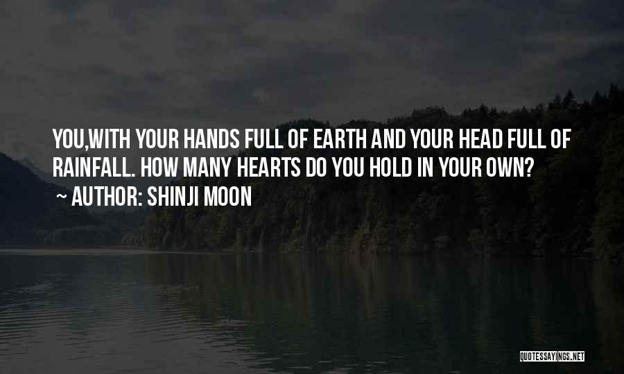 Earth And Moon Quotes By Shinji Moon
