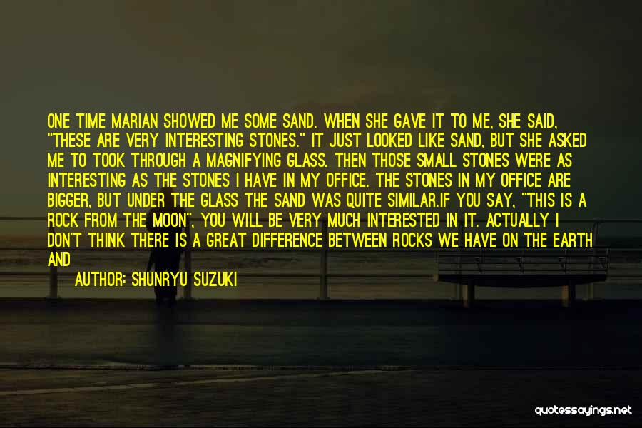 Earth And Moon Quotes By Shunryu Suzuki