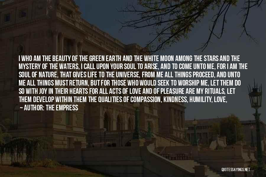 Earth And Moon Quotes By The Empress
