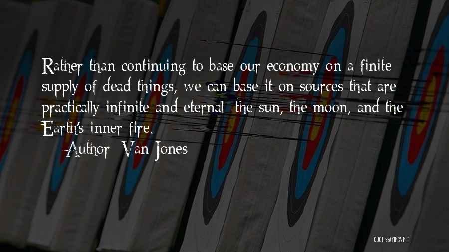 Earth And Moon Quotes By Van Jones