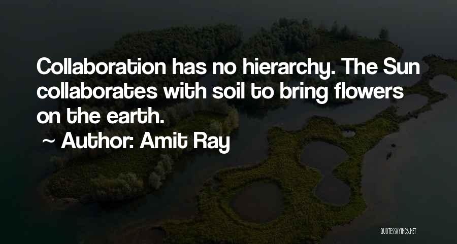 Earth Soil Quotes By Amit Ray
