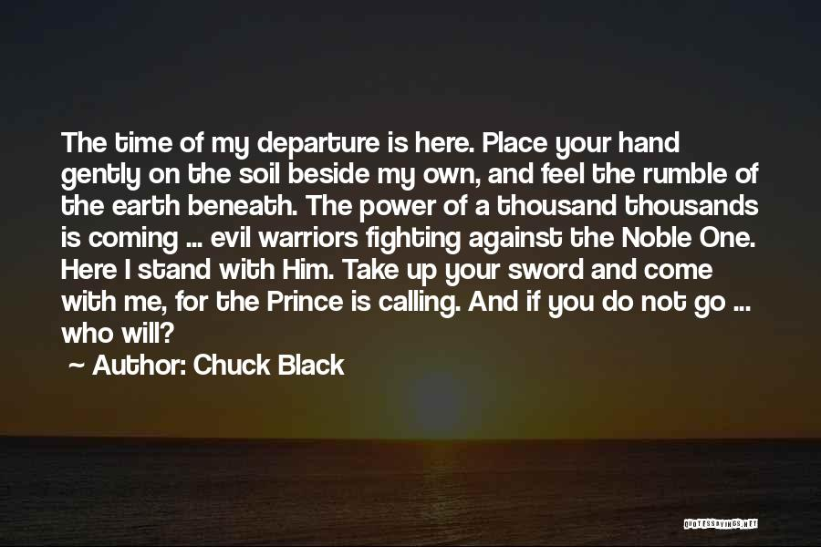 Earth Soil Quotes By Chuck Black