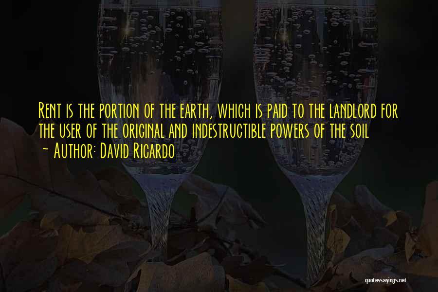 Earth Soil Quotes By David Ricardo
