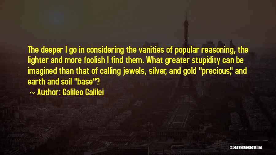 Earth Soil Quotes By Galileo Galilei