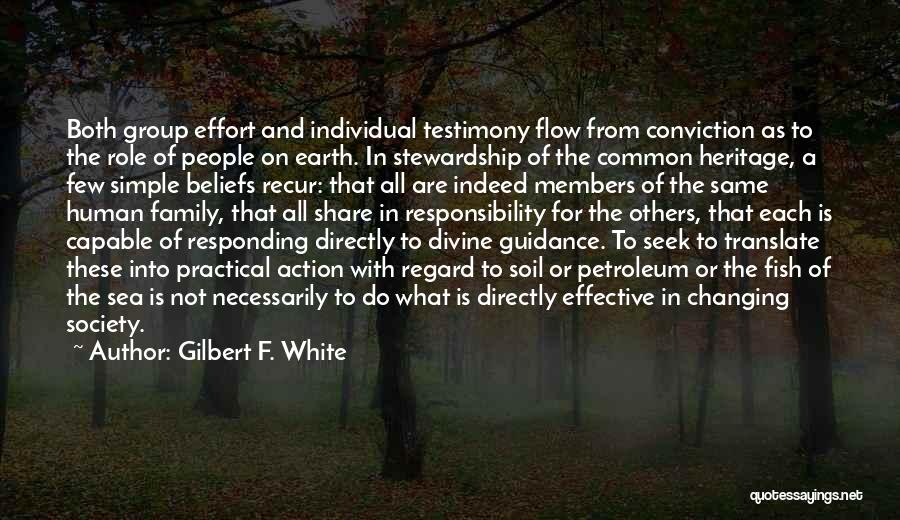 Earth Soil Quotes By Gilbert F. White