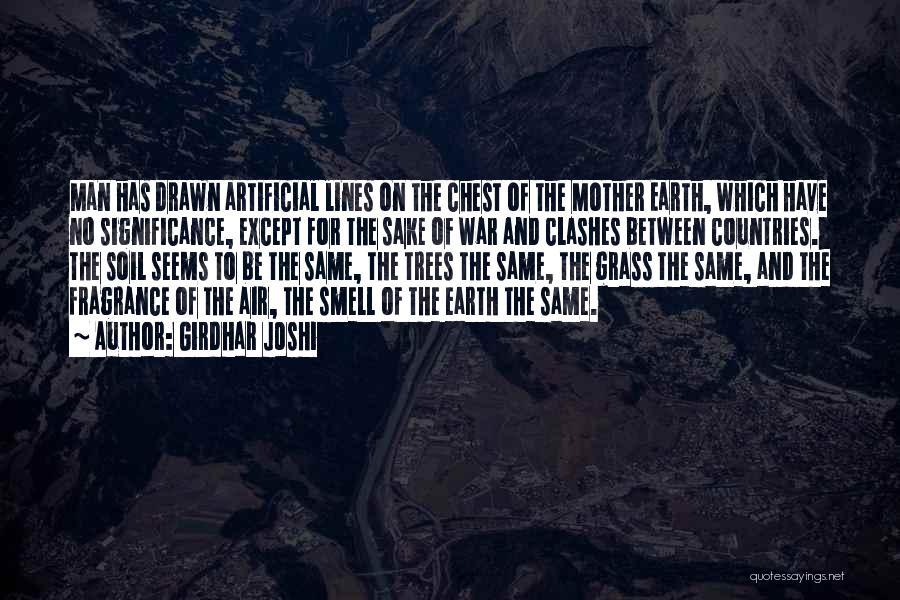 Earth Soil Quotes By Girdhar Joshi