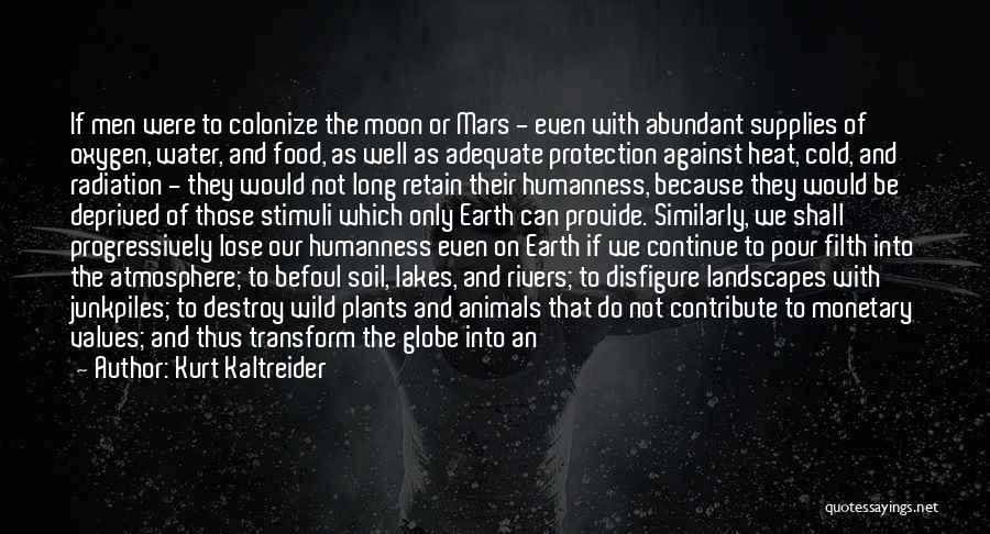 Earth Soil Quotes By Kurt Kaltreider