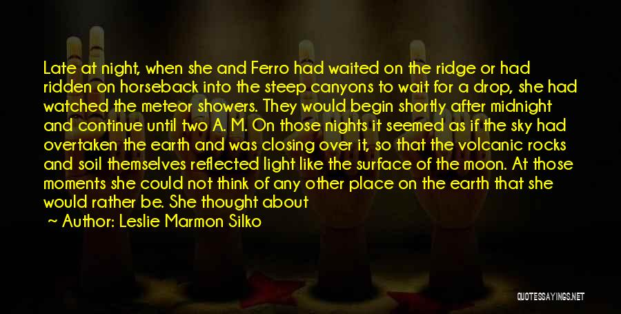Earth Soil Quotes By Leslie Marmon Silko