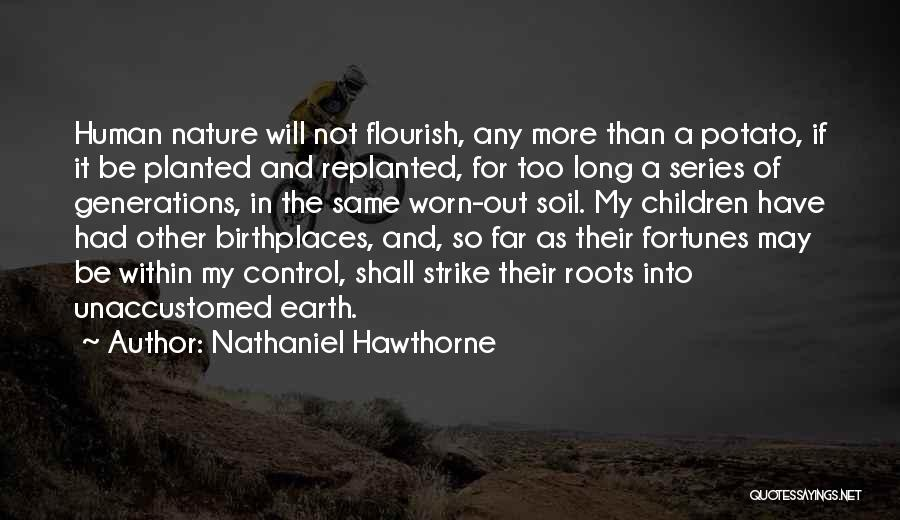 Earth Soil Quotes By Nathaniel Hawthorne