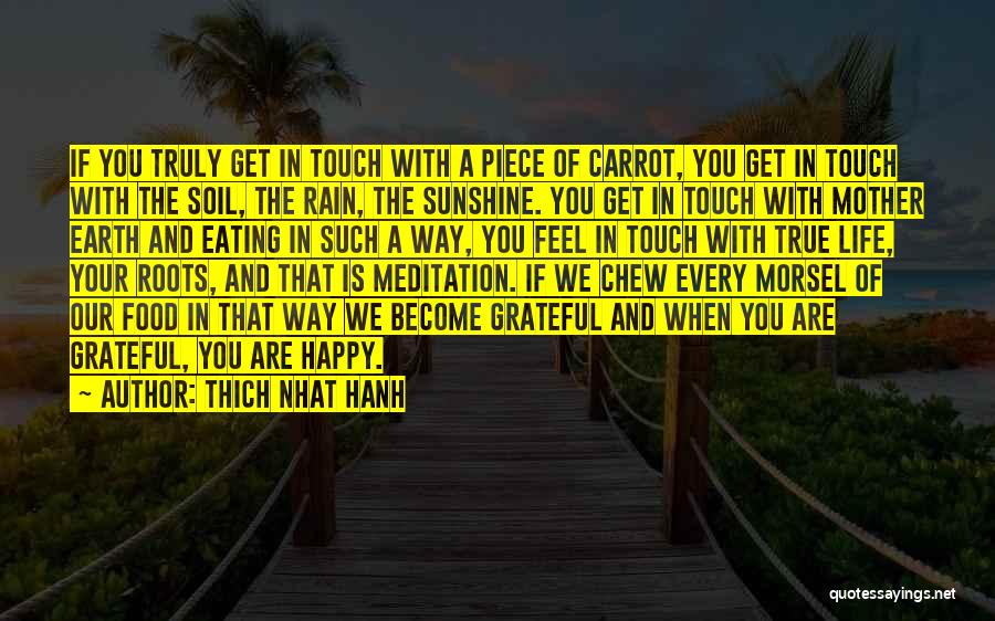 Earth Soil Quotes By Thich Nhat Hanh