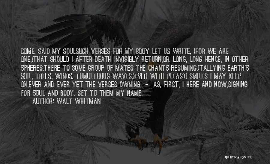 Earth Soil Quotes By Walt Whitman