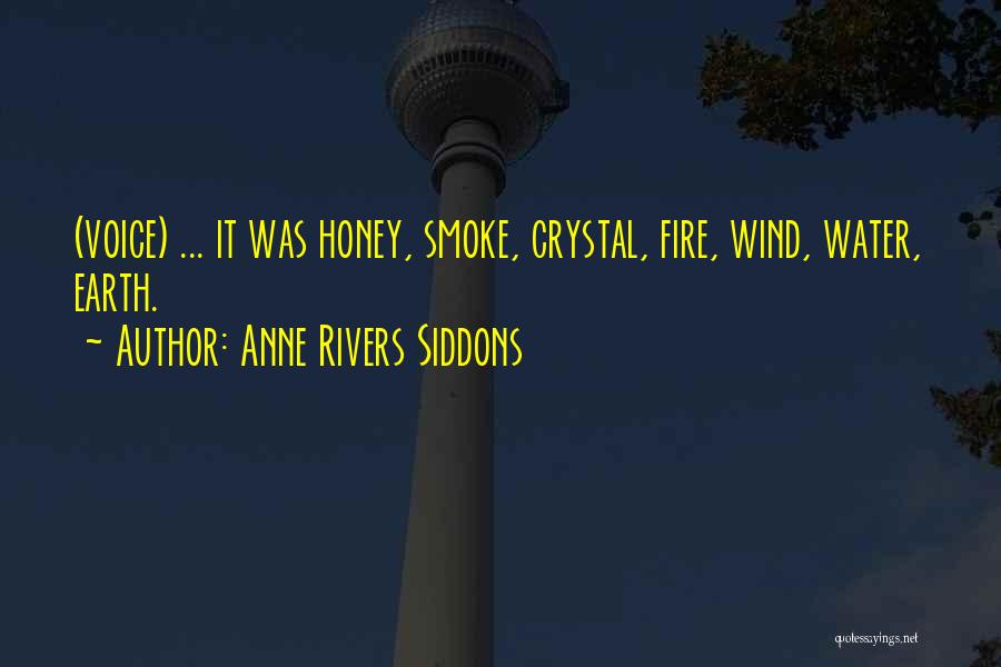 Earth Wind Fire Quotes By Anne Rivers Siddons