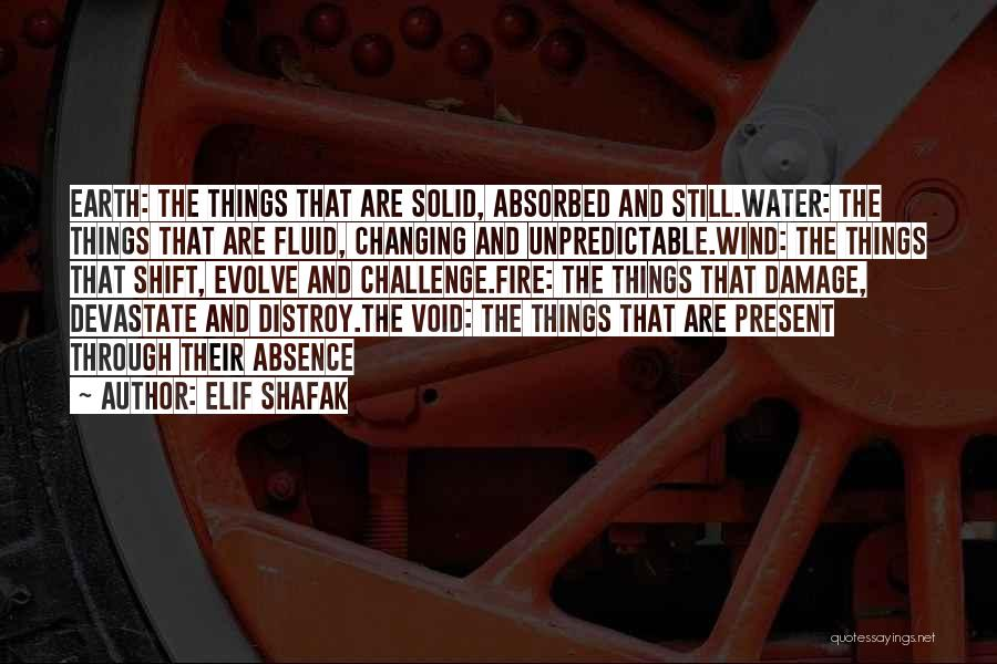 Earth Wind Fire Quotes By Elif Shafak