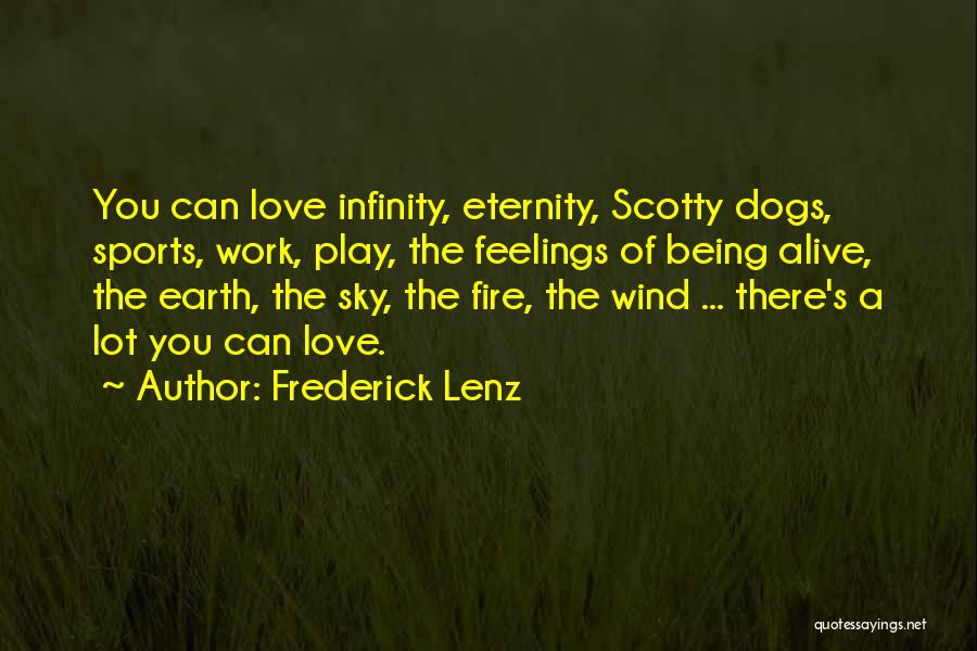 Earth Wind Fire Quotes By Frederick Lenz