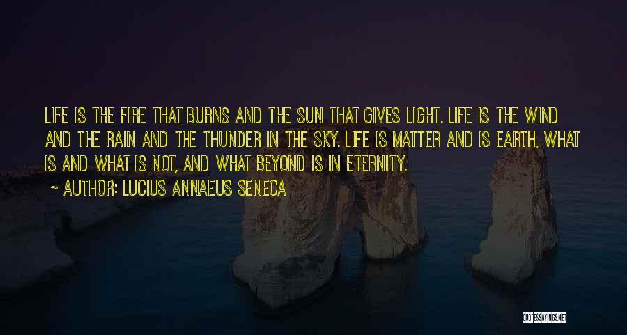 Earth Wind Fire Quotes By Lucius Annaeus Seneca