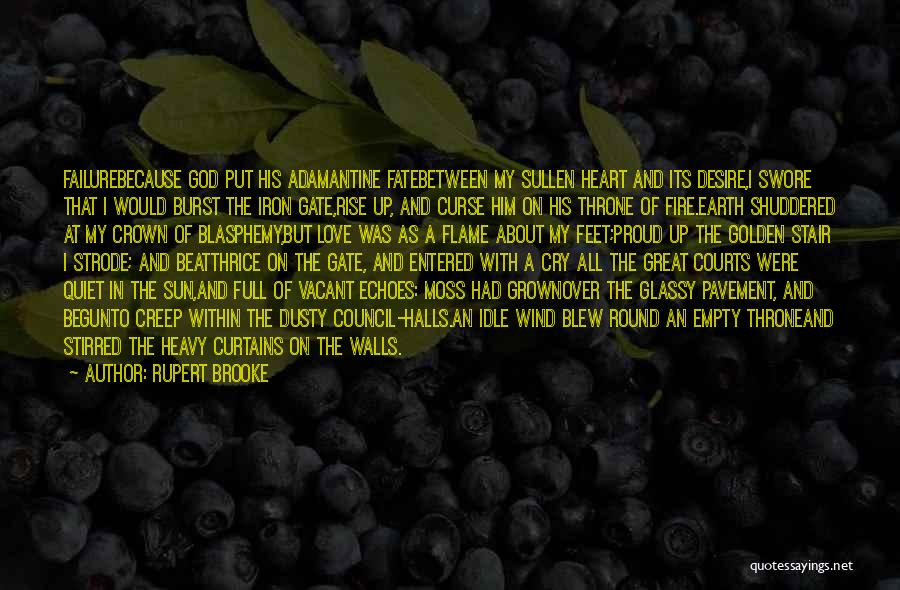 Earth Wind Fire Quotes By Rupert Brooke