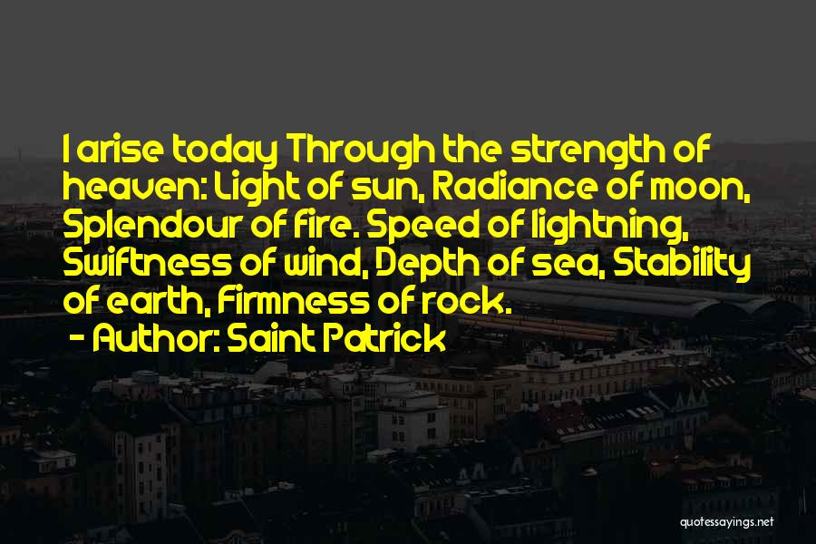 Earth Wind Fire Quotes By Saint Patrick