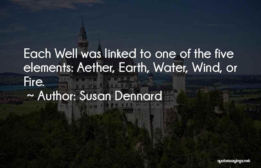 Earth Wind Fire Quotes By Susan Dennard