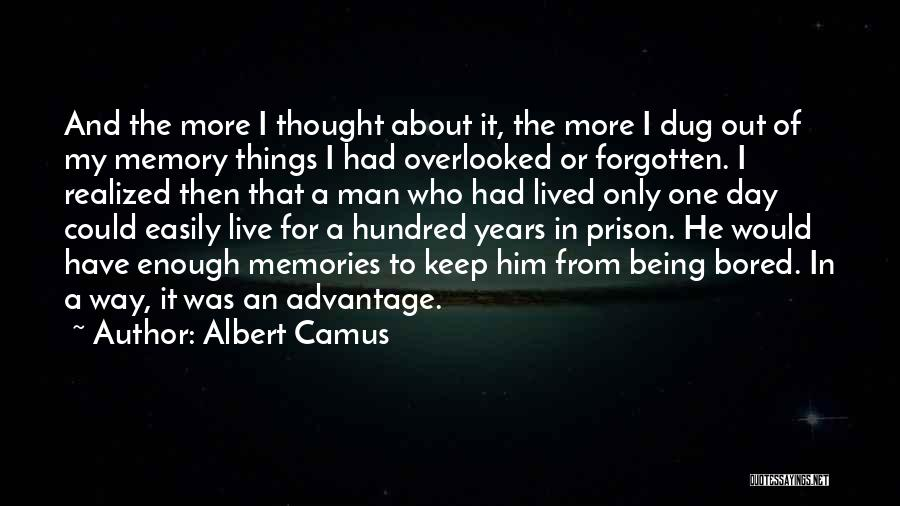 Easily Forgotten Quotes By Albert Camus