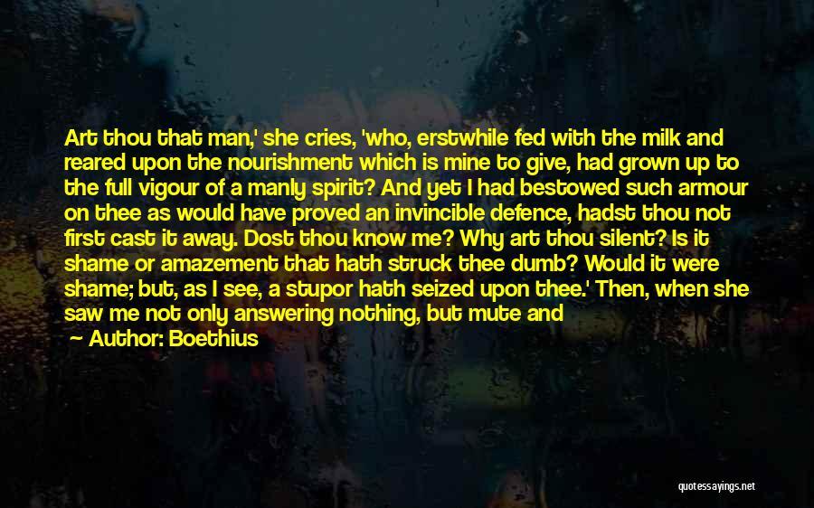 Easily Forgotten Quotes By Boethius