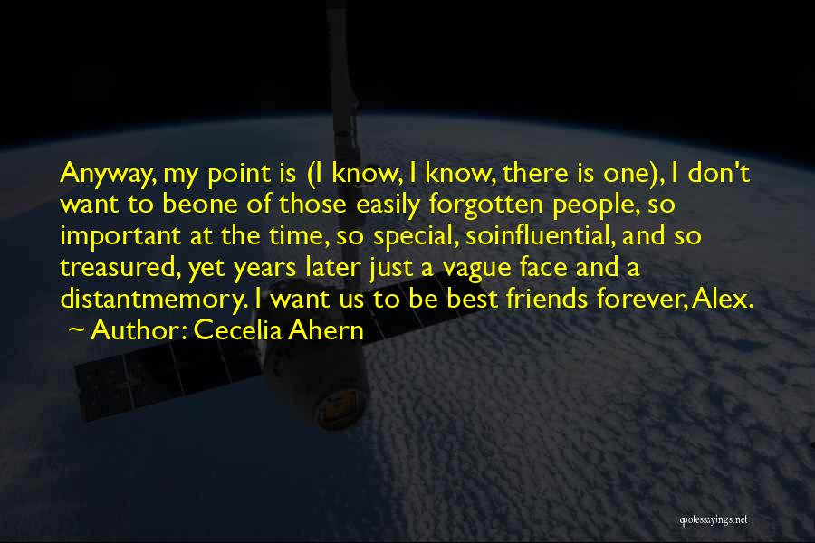 Easily Forgotten Quotes By Cecelia Ahern