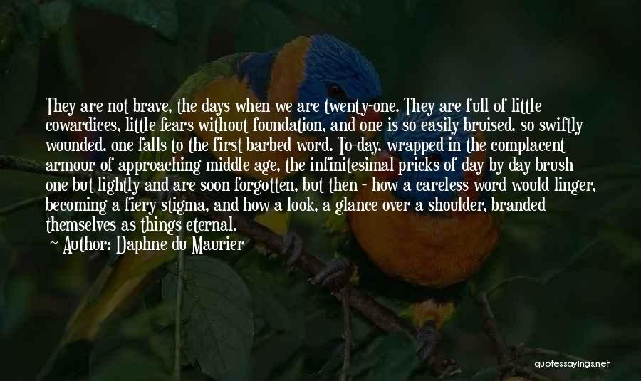 Easily Forgotten Quotes By Daphne Du Maurier