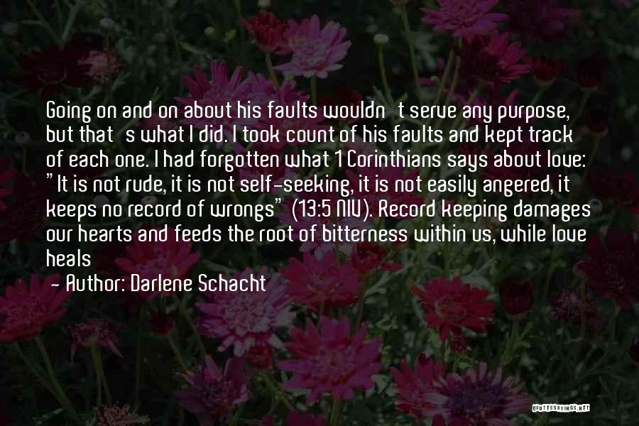 Easily Forgotten Quotes By Darlene Schacht