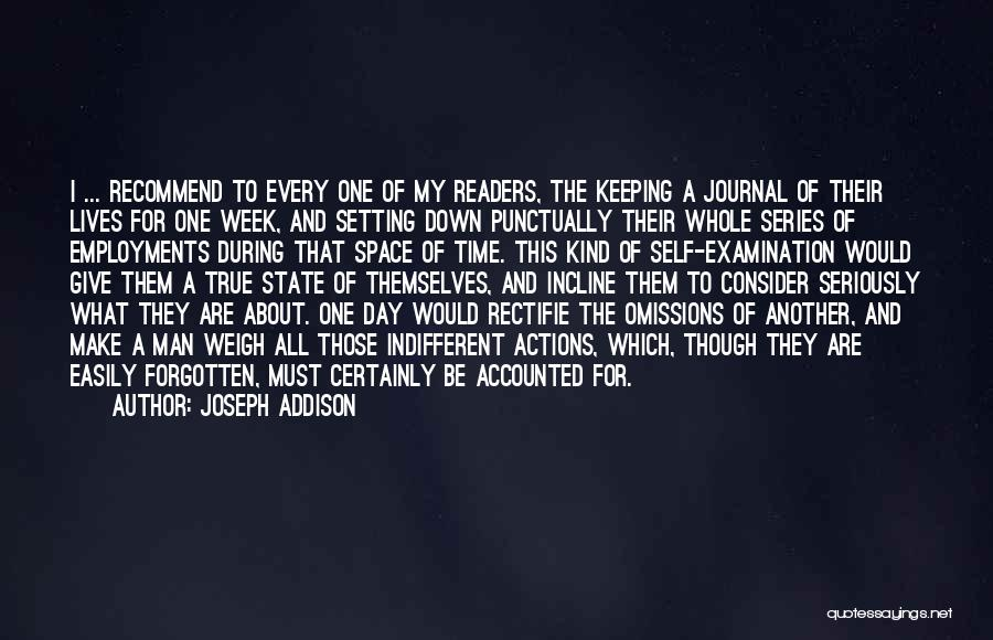 Easily Forgotten Quotes By Joseph Addison