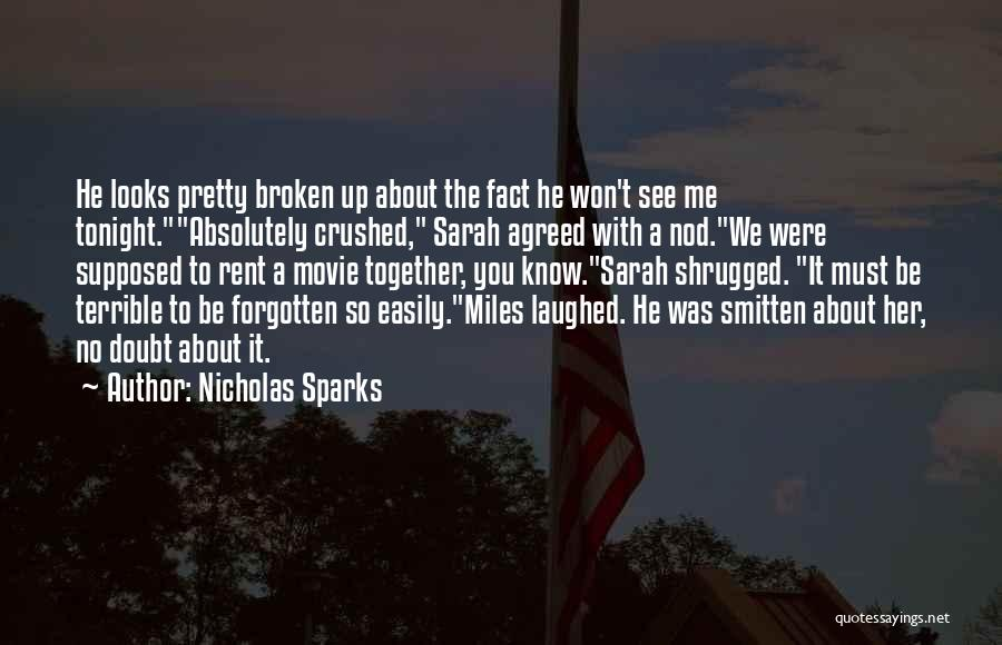 Easily Forgotten Quotes By Nicholas Sparks