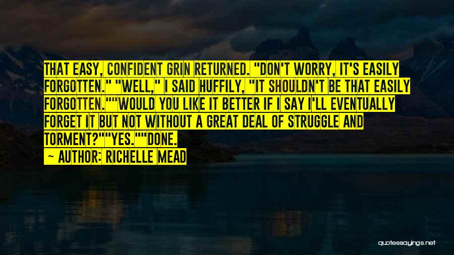 Easily Forgotten Quotes By Richelle Mead