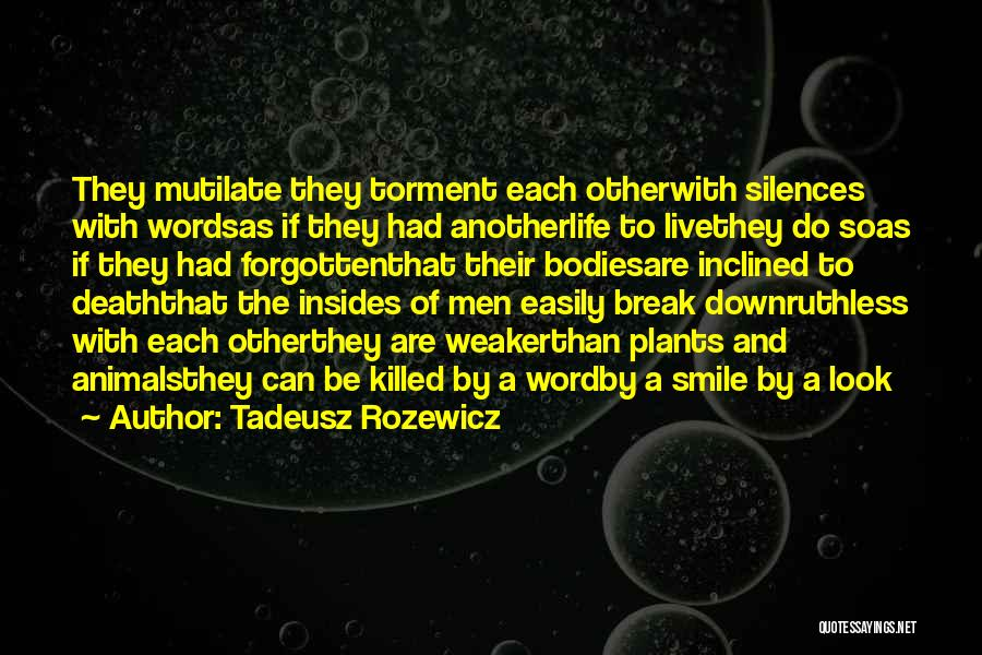 Easily Forgotten Quotes By Tadeusz Rozewicz