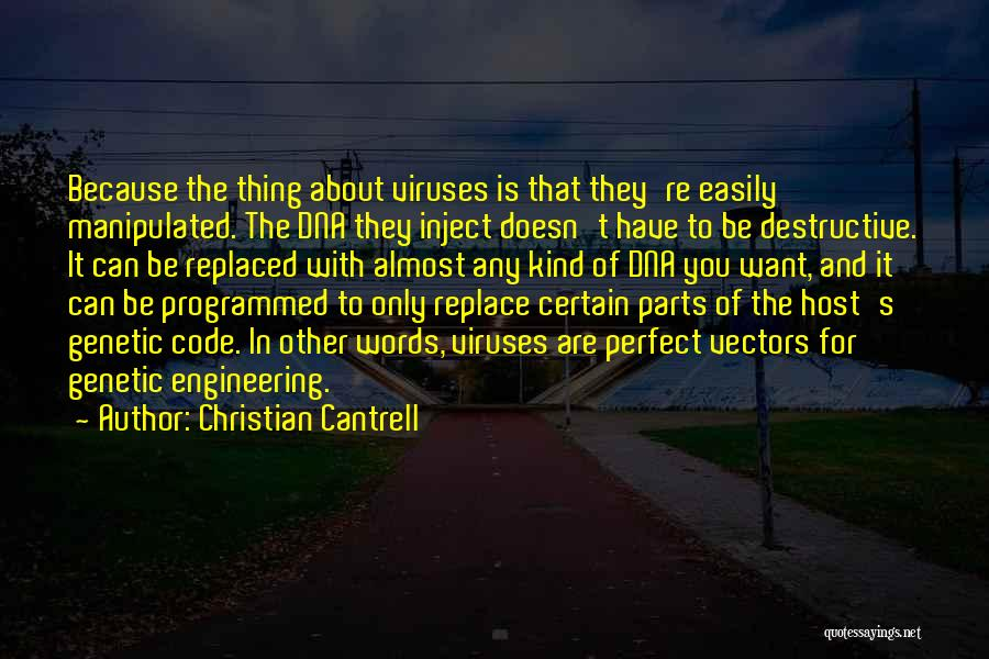 Easily Manipulated Quotes By Christian Cantrell