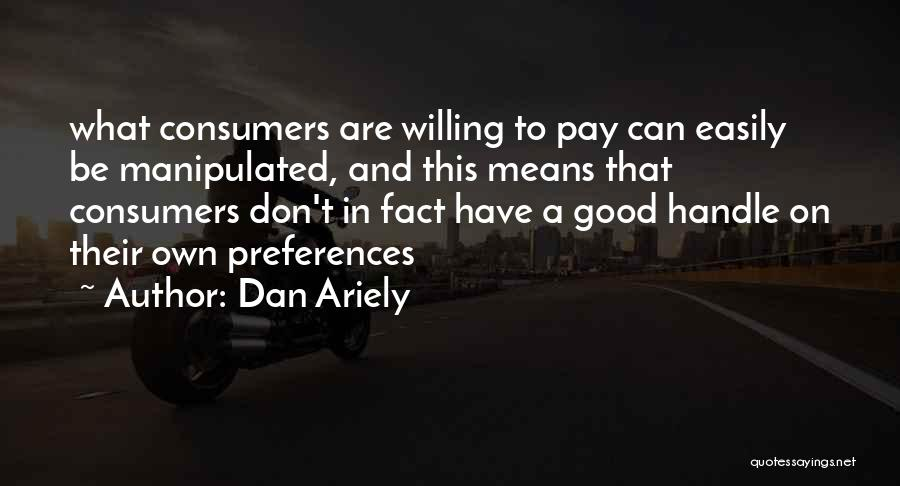Easily Manipulated Quotes By Dan Ariely