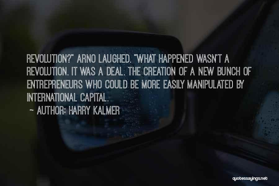 Easily Manipulated Quotes By Harry Kalmer