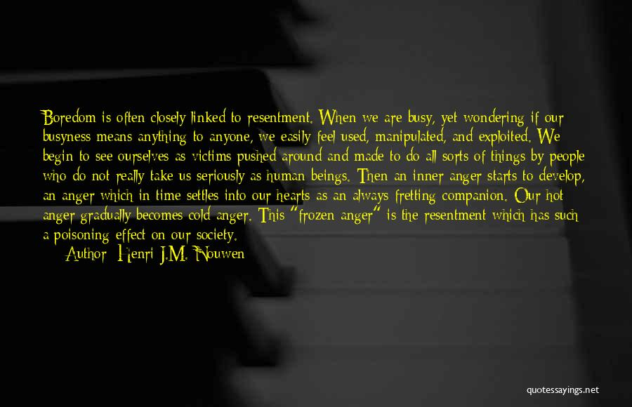 Easily Manipulated Quotes By Henri J.M. Nouwen