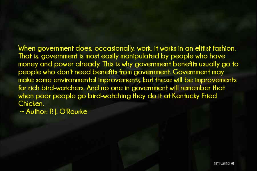 Easily Manipulated Quotes By P. J. O'Rourke
