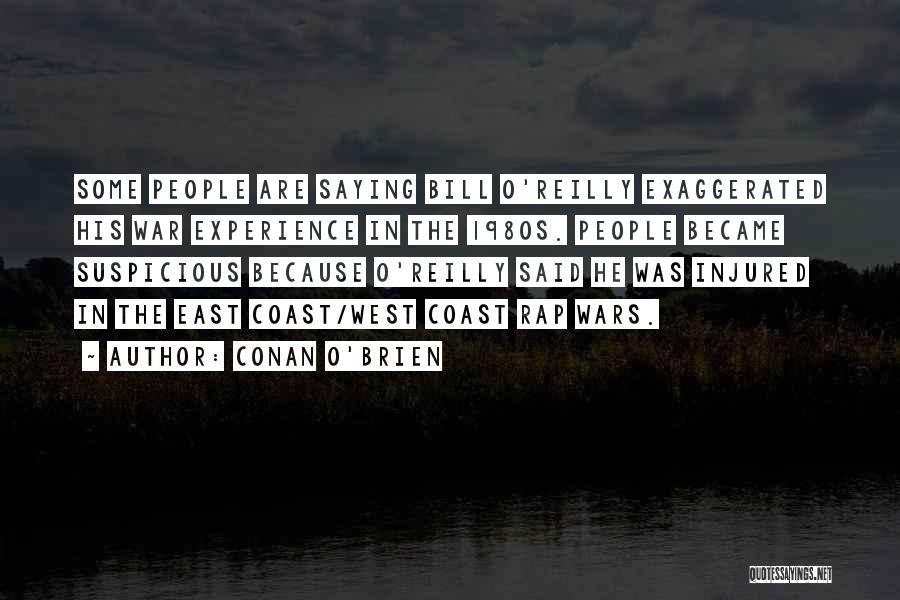East Coast Rap Quotes By Conan O'Brien