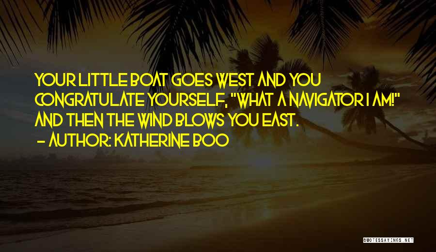 East Wind West Wind Quotes By Katherine Boo