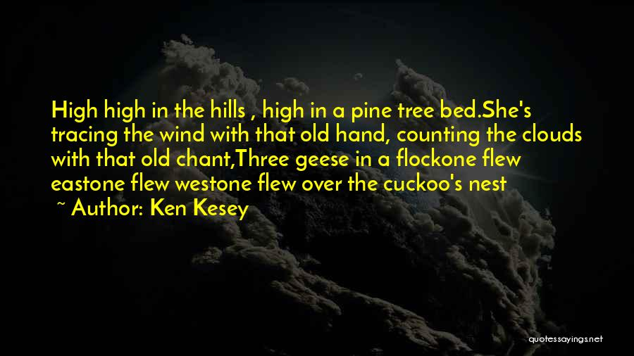 East Wind West Wind Quotes By Ken Kesey