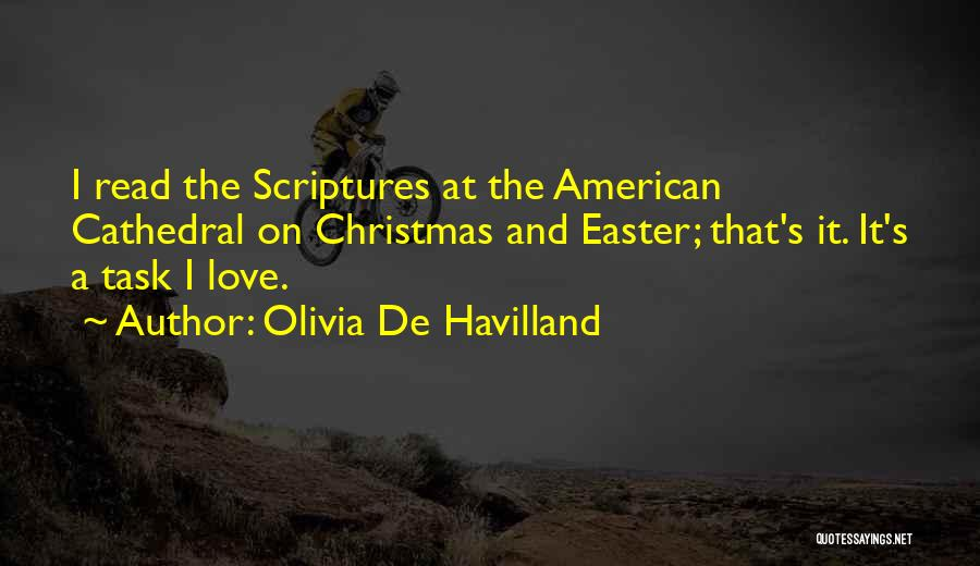 Easter Scriptures And Quotes By Olivia De Havilland